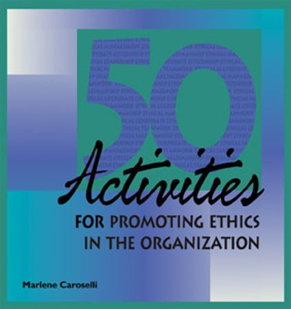 Picture of 50 Activities for Promoting Ethics within the Organization
