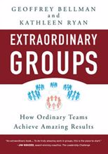 Picture of Extraordinary Groups: How Ordinary Teams Achieve Amazing Results