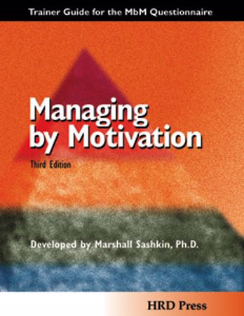 Picture of Managing by Motivation-Trainers Guide