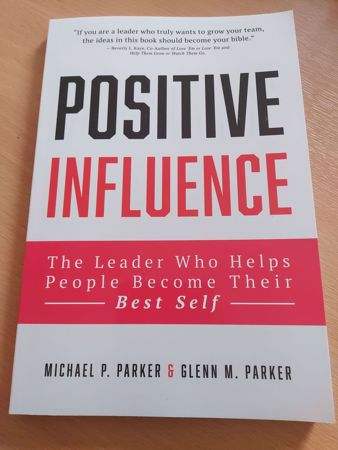 Picture of Positive Influence: The Leader Who Helps People Become Their Best Self
