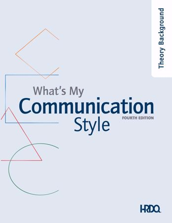 Picture of What's My Communication Style 4th Edition Theoretical Background
